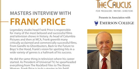 The Caucus Presents: Masters Interview with Frank Price tickets