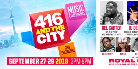 416 & The City Music Conference & Showcase tickets