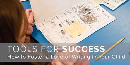 Tools for Success: How to Foster a Love of Writing in Your Child
