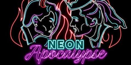 NEON APOCALYPSE tickets