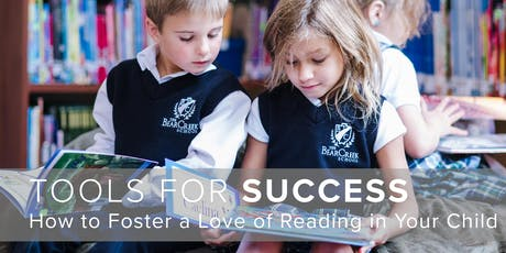 Tools for Success: How to Foster a Love of Reading in Your Child tickets