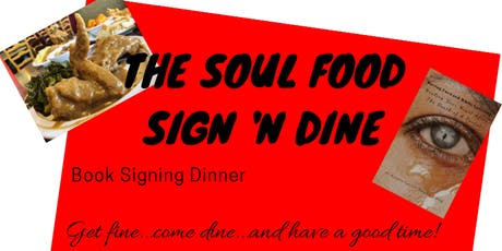 The Soul Food Sign 'N Dine tickets