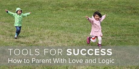 Tools for Success: How to Parent With Love and Logic tickets