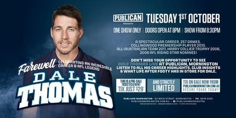 Dale Thomas Farewell Show at Publican, Mornington! tickets