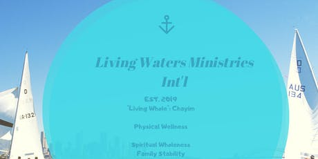 Living Water Ministries Presents...  Living Whole: Chayyim  tickets