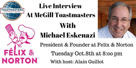 Live Interview with Michael Eskenazi, President & Founder at Felix & Norton tickets