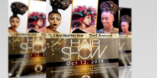 I Am Not My Hair 2nd Annual Hair Show