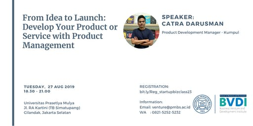 From Idea to Launch: Develop Your Product & Service with Product Management