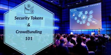 Crowdfunding, Security Tokens and  IEO's tickets