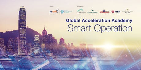 【Info Session】HKSTP Global Acceleration Academy Smart Operation Accelerator tickets