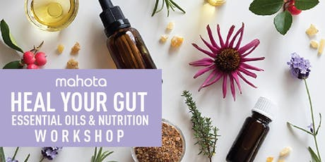 Heal Your Gut with Essential Oils Workshop tickets