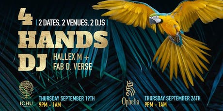 ICHU Terraza - 4 Hands DJ - Part 1 with Ophelia tickets