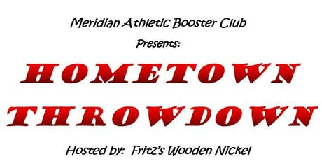2019 Hometown Throwdown - sponsored by Meridian Athletic Boosters tickets