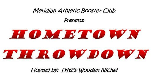 2019 Hometown Throwdown - sponsored by Meridian Athletic Boosters