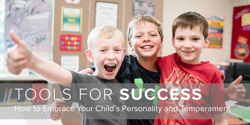 Tools for Success: How to Embrace Your Child's Personality and Temperament
