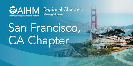 AIHM San Francisco, CA Chapter Meeting tickets