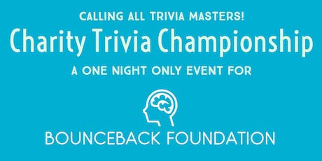 Charity Trivia Championship: Benefiting the Bounceback Foundation tickets