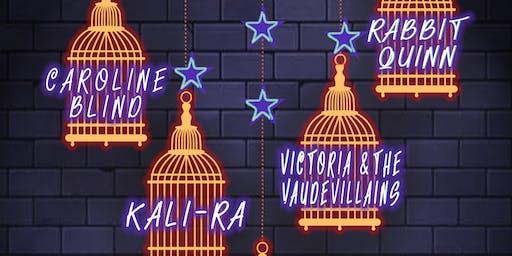 Rabbit Quinn, Kali-Ra, Victoria & The Vaudevillains, Caroline Blind, Sword Tongue
