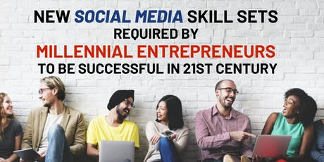SECRETS for Millennial Entrepreneurs to be Successful in 21st Century [NEW!] tickets