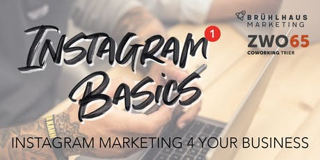 Instagram Basics - Instagram Marketing 4 your Business tickets
