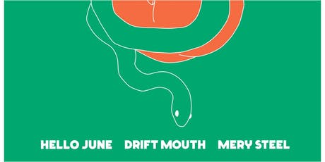 Hello June w/ Drift Mouth & Mery Steel at Ace of Cups tickets