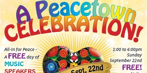 A Peacetown Celebration