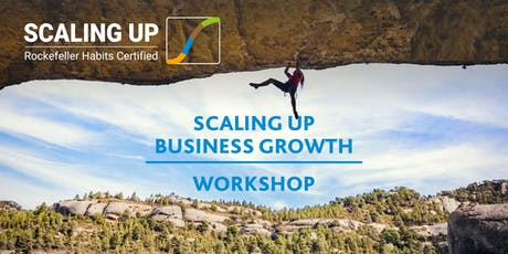 Scaling Up Business Growth Workshop - Sydney - 21st November 2019 tickets
