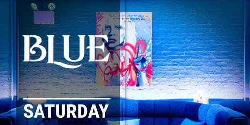 Saturdays at Blue 8/24