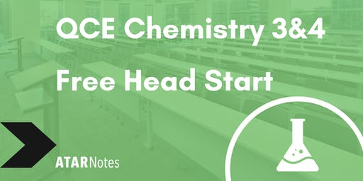 FREE QCE Chemistry Units 3&4 Head Start Lecture
