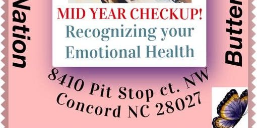 MID YEAR CHECKUP, Recognizing your Emotional Health