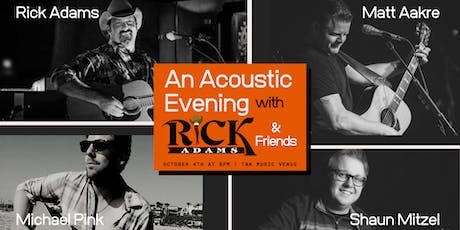 An Acoustic Evening with Rick Adams & Friends at TAK tickets