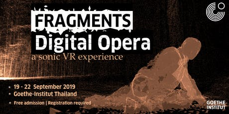 FRAGMENTS Digital Opera |  A sonic VR experience tickets