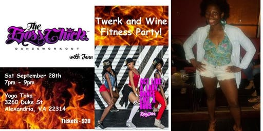 Boss Chick Twerk and Wine Fitness Party