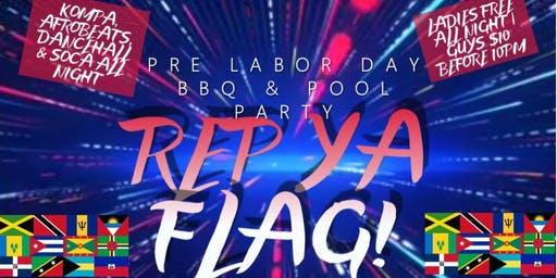 """REP YA FLAG"" LABOR DAY BBQ & POOL PARTY"