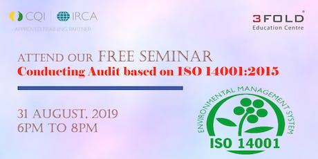 FREE SEMINAR Conducting Audit based on ISO 14001:2015 - Mumbai tickets