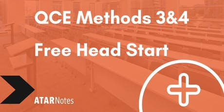 FREE QCE Maths Methods Units 3&4 Head Start Lecture tickets