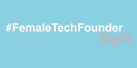 #FemaleTechFounder Night - September tickets