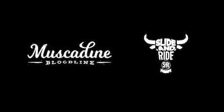 Muscadine Bloodline @ Slide & Ride Saloon tickets