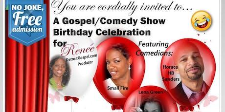 Gospel/Comedy Show feat. Small Fire, Horace HB Sanders, Lena Green tickets