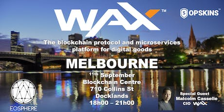 EOSphere Presents - An Introduction to WAX (Worldwide Asset Exchange) tickets