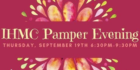 Pamper Evening Hosted by IHMC tickets