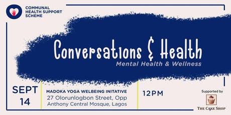 Conversations and Wellness with Communal Health Support Scheme tickets