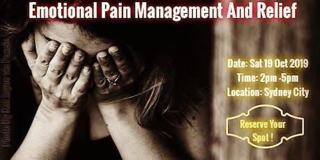 Emotional Pain Management And Relief - A unique workshop tickets