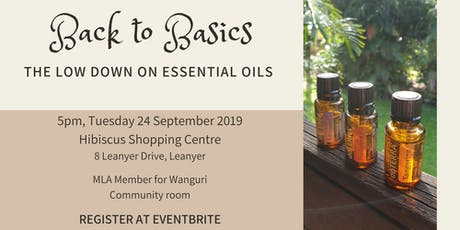 Back to Basics - the low down on Essential Oils tickets