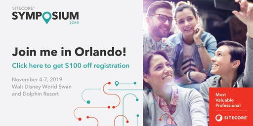 Sitecore Symposium 2019: Get $100 off registration! Register now!