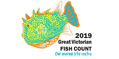 2019 Great Victorian Fish Count- Our Marine Life Rocks tickets
