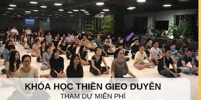 Khóa học Thiền Gieo Duyên 12 buổi - Khóa 03- CLB Thân Tâm