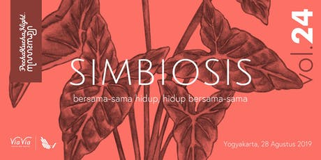 SIMBIOSIS : bersama-sama hidup, hidup bersama-sama tickets