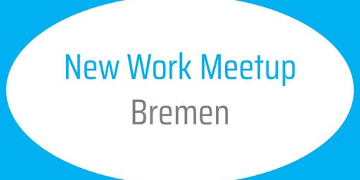 New Work Meetup Bremen