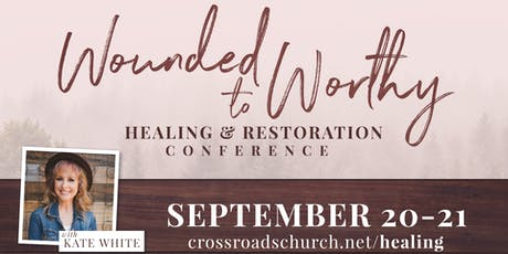 Wounded to Worthy: A Healing and Restoration Concert & Conference tickets